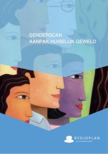 """</p> <p style=""""text-align: center;"""">Genderscan<br /> Aanpak Huiselijk Geweld<br />"""